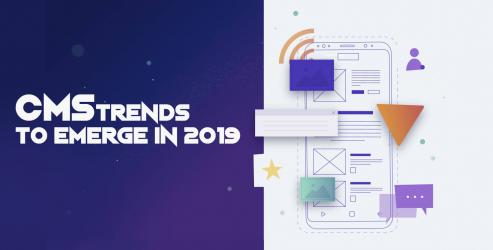 Mainstream CMS Trends to Emerge in 2019